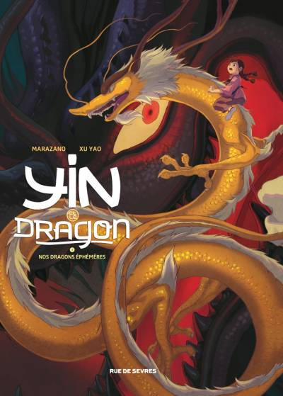 YIN ET LE DRAGON #3: NOS DRAGONS EPHEMERES