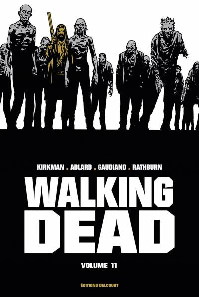 WALKING DEAD #11: EDITION PRESTIGE