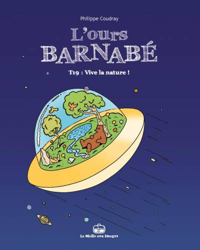 L'OURS BARNABE #19: VIVE LA NATURE !