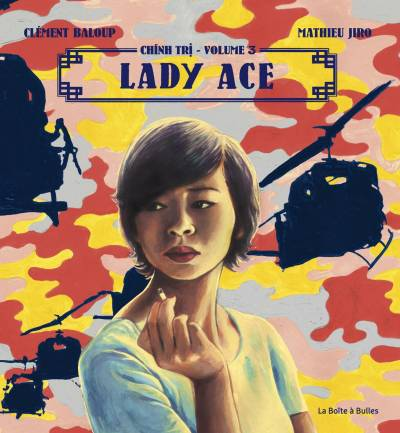 CHINH TRI #3: LADY ACE