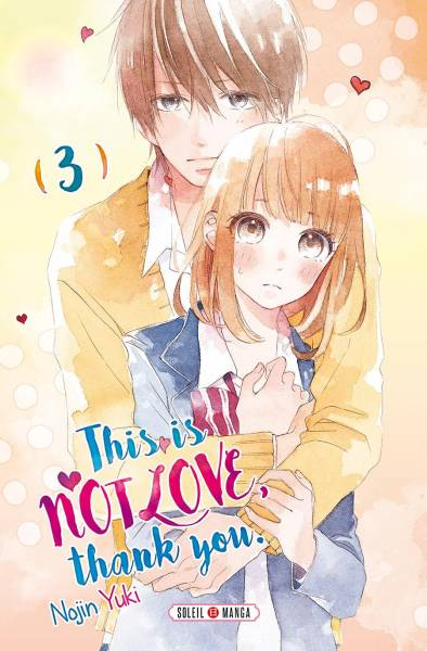 THIS IS NOT LOVE, THANK YOU #3