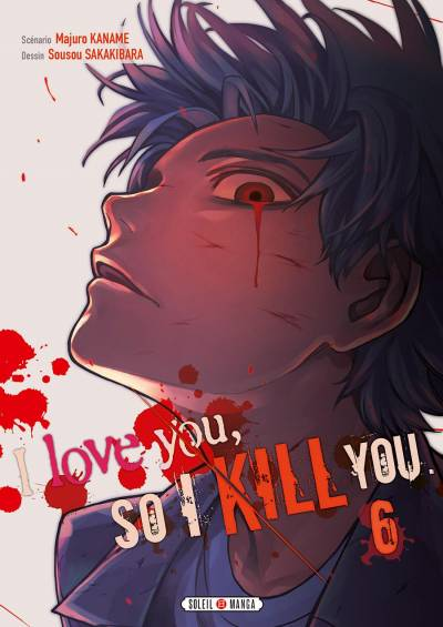I LOVE YOU SO I KILL YOU #6