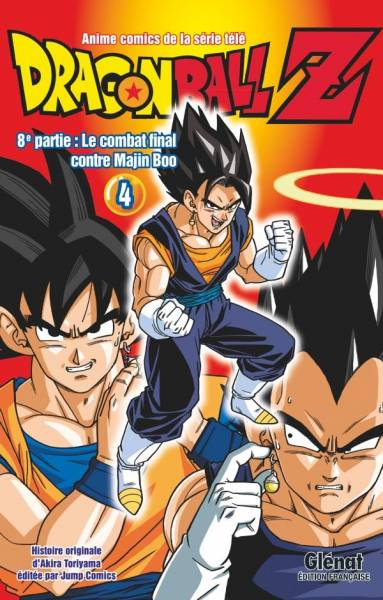 DRAGON BALL Z          ADD AN ALERT FOR THIS SERIE  #4: LE COMBAT FINAL CONTRE MAJIN BOO