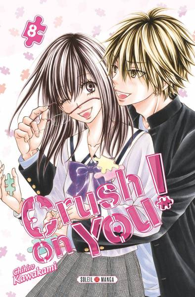 CRUSH ON YOU ! #8