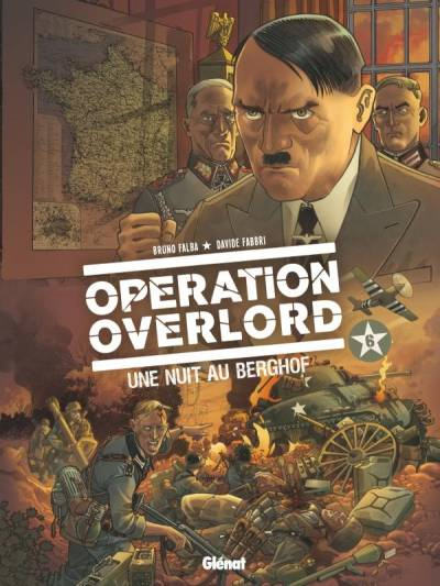 OPERATION OVERLORD #6: UNE NUIT AU BERGHOF