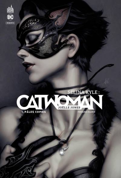SELINA KYLE : CATWOMAN #1