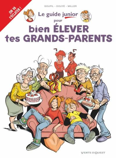 LES GUIDES JUNIOR #21: POUR BIEN ELEVER TES GRANDS-PARENTS