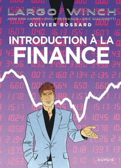 LARGO WINCH: INTRODUCTION A LA FINANCE