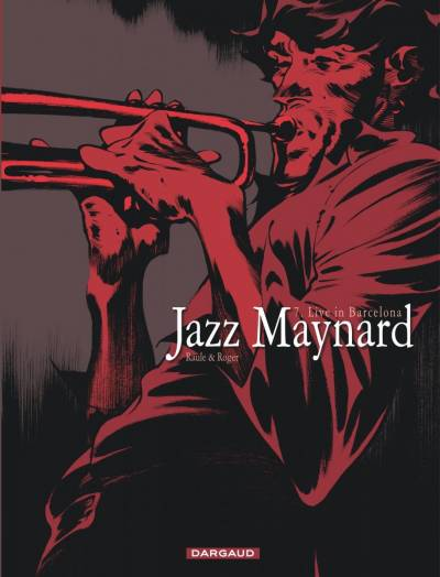 JAZZ MAYNARD #7: LIVE IN BARCELONA