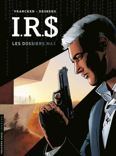 IRS: LES DOSSIERS MAX