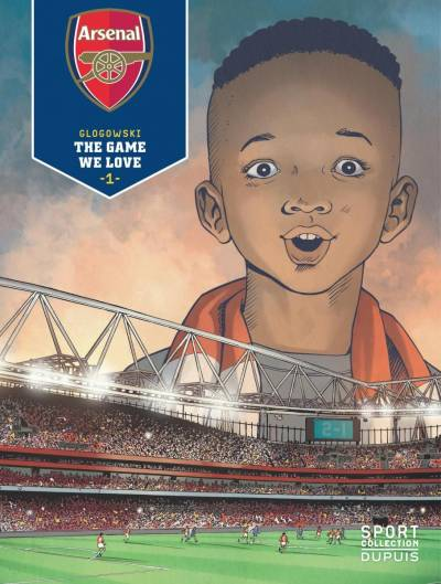 ARSENAL F.C. #1: THE GAME WE LOVE