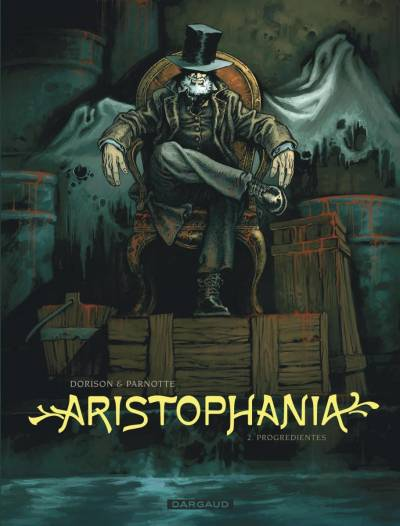 ARISTOPHANIA #2: PROGREDIENTES