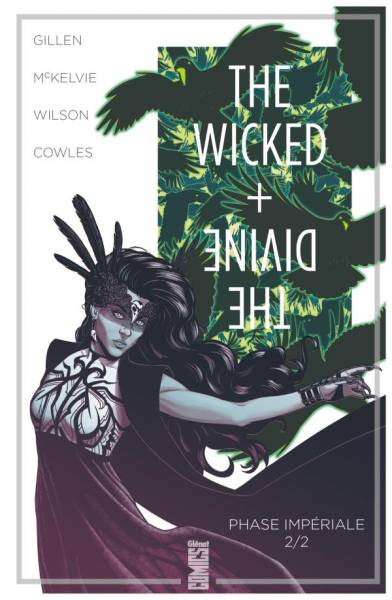 THE WICKED + THE DIVINE #6: PHASE IMPERIALE (2E PARTIE)