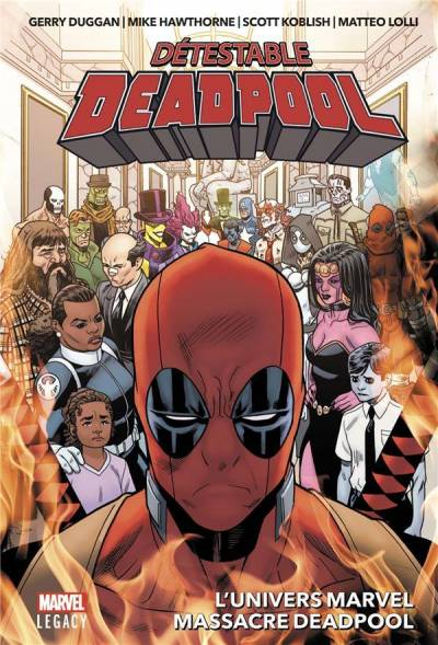 DETESTABLE DEADPOOL #3: L'UNIVERS MARVEL MASSACRE DEADPOOL