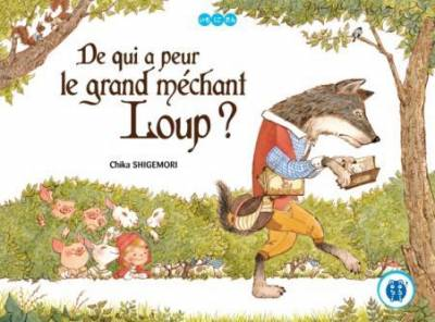 DE QUI A PEUR LE GRAND MECHANT LOUP ?
