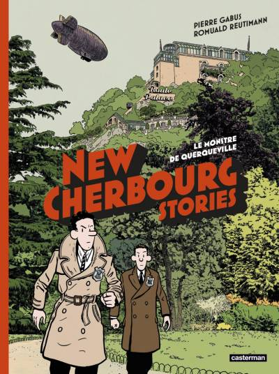 NEW CHERBOURG STORIES #1: LE MONSTRE DE QUERQUEVILLE