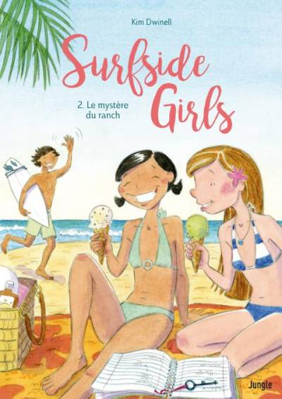 SURFSIDE GIRL #2: LE MYSTERE DU RANCH