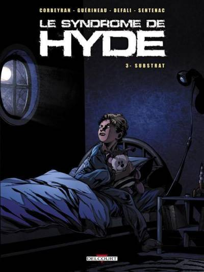 LE SYNDROME DE HYDE #3: SUBSTRAT