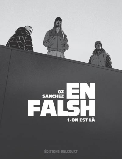 EN FALSH #1: ON EST LA