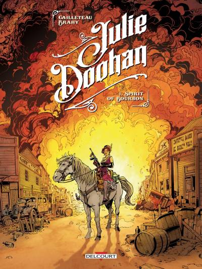 JULIE DOOHAN #1: SPIRIT OF BOURBON