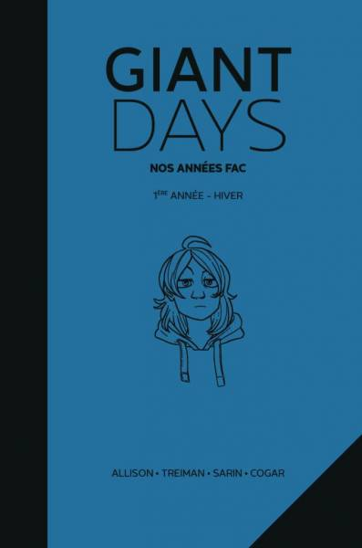 GIANT DAYS: 1ERE ANNEE : HIVER