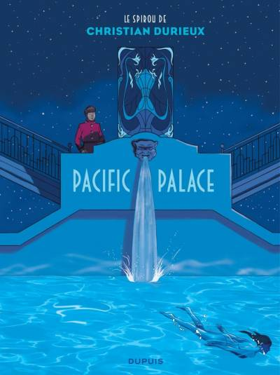LE SPIROU DE CHRISTIAN DURIEUX: Pacific Palace