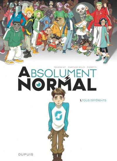 ABSOLUMENT NORMAL #1: TOUS DIFFERENTS