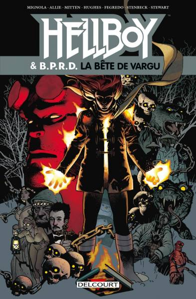 HELLBOY AND BPRD #6: LA BETE DE VARGU