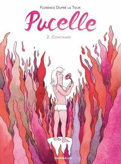 PUCELLE #2: CONFIRMEE