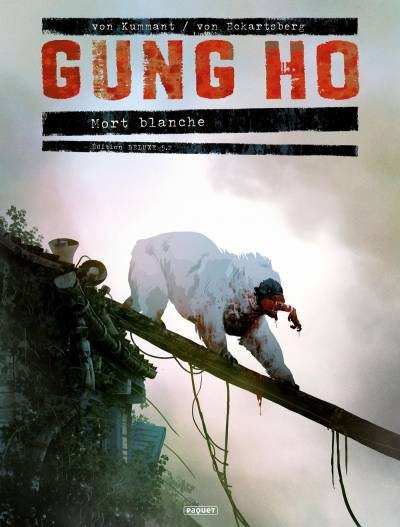 GUNG HO #5.2: MORT BLANCHE – EDITION LUXE