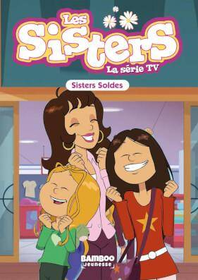 LES SISTERS DESSIN ANIME – POCHE #38: SISTERS SOLDES