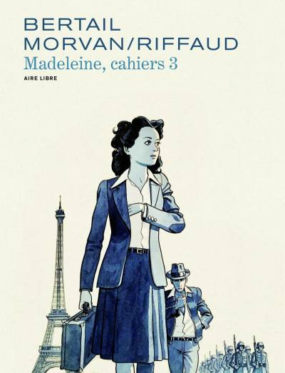 MADELEINE, RESISTANTE – CAHIERS #3