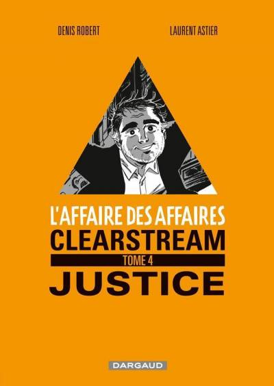 L'AFFAIRE DES AFFAIRES #4: CLEARSTREAM JUSTICE