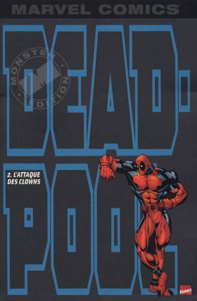 DEADPOOL #2: L'ATTAQUE DES CLOWNS