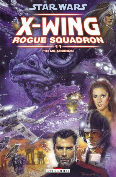 STAR WARS – X-WING ROGUE SQUADRON #11: FIN DE MISSION