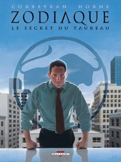 ZODIAQUE #2: LE SECRET DU TAUREAU
