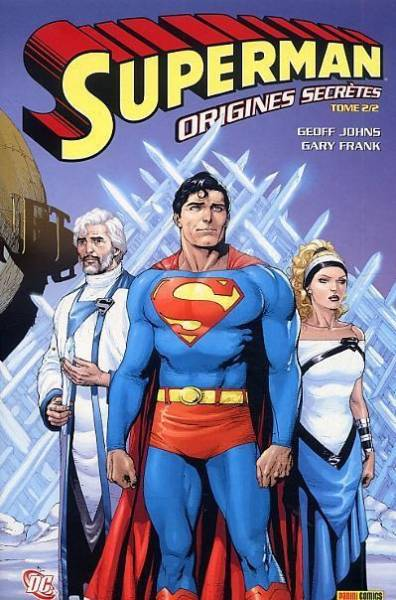 SUPERMAN #2: ORIGINES SECRETES