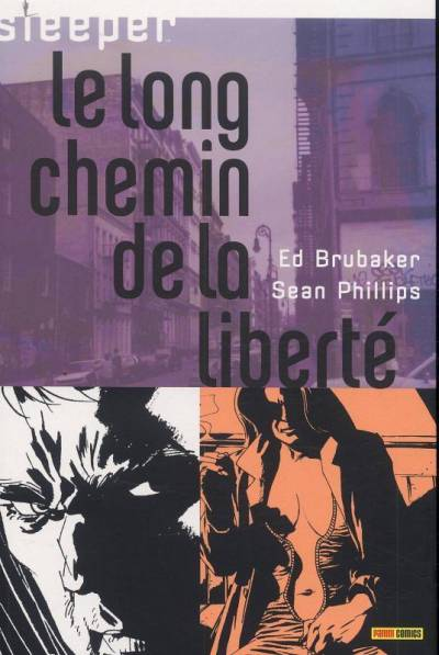 SLEEPER #4: LE LONG CHEMIN DE LA LIBERTÉ