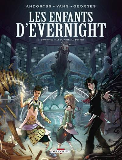 LES ENFANTS D'EVERNIGHT #2: L'ORPHELINAT DU CHEVAL PENDU