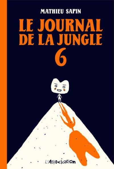 LE JOURNAL DE LA JUNGLE #6