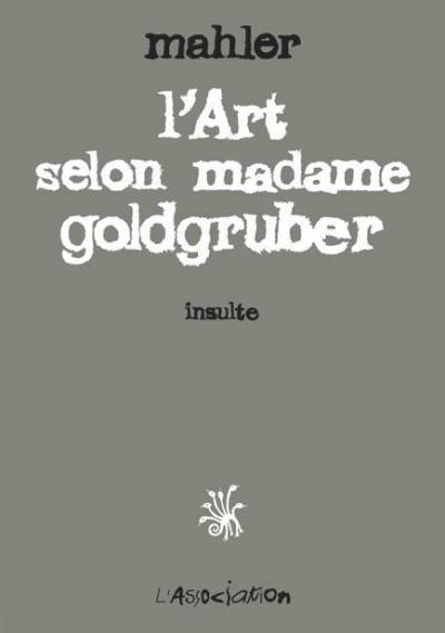 ART SELON MADAME GOLDGRUBER (L')