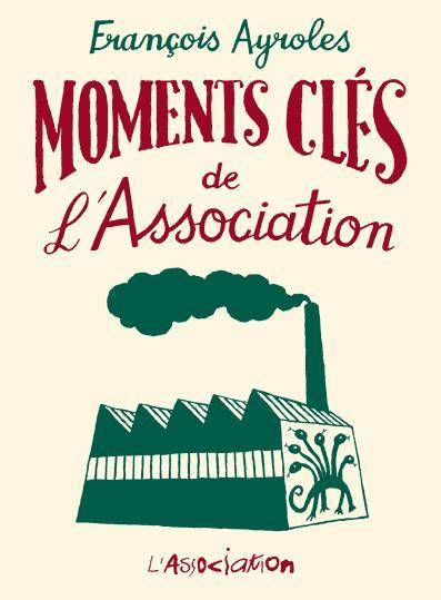 MOMENTS CLÉS DE L'ASSOCIATION