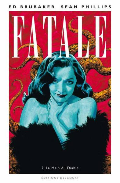 FATALE #2: LA MAIN DU DIABLE