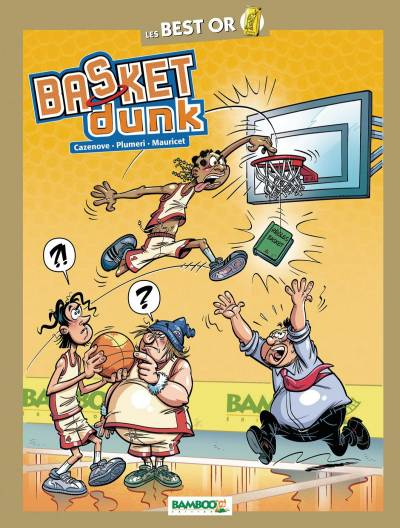 BASKET DUNK: BEST OR LES REGLES DU BASKET