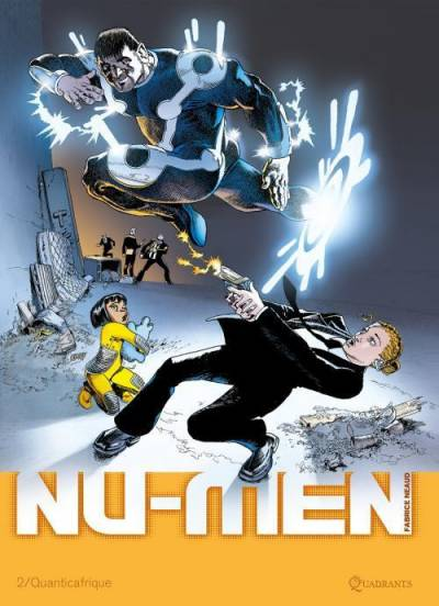 NU-MEN #2: QUANTICAFRIQUE