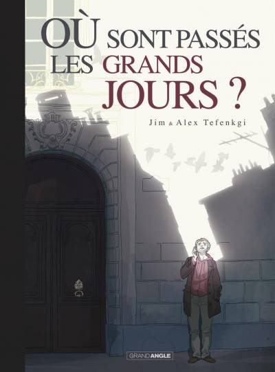 OU SONT PASSES LES GRANDS JOURS ?: EDITION COLLECTOR TOILEE