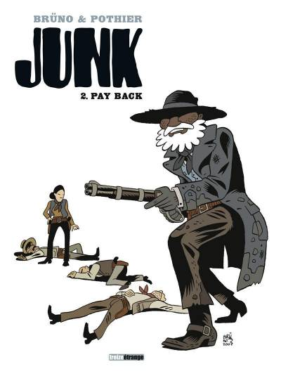 JUNK #02: PAY BACK