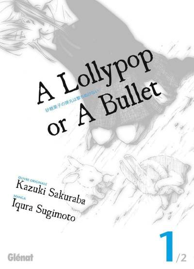 A LOLLYPOP OR A BULLET #01
