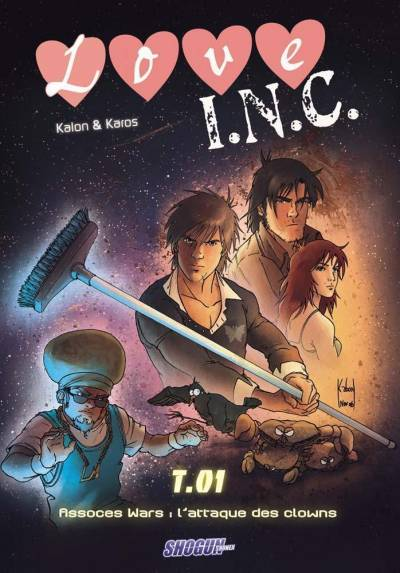LOVE'INC #1: ASSOCES WARS : L'ATTAQUE DES CLOWNS