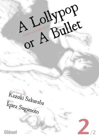 A LOLLYPOP OR A BULLET #02